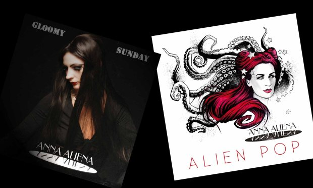 Anna Aliena Gloomy Sunday & Alien Pop